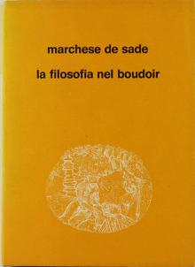 La Filosofia nel boudoir - Marchese de Sade